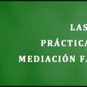 Las Claves Prácticas de la Mediación Familiar
